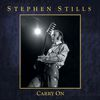 Stephen Stills - Carry On