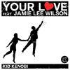Kid Kenobi - Your Love (Part 1)