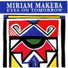 Miriam Makeba - Eyes on Tomorrow