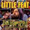 Little Feat - Hellzapoppin' (Live)