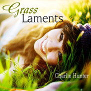 Grass Laments