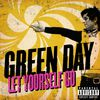 Green Day - Let Yourself Go (Explicit)