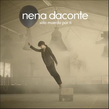 Nena Daconte - Solo Muerdo Por Ti
