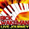Rick Wakeman - Live Journey