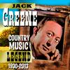 Jack Greene - Country Music Legend 1930-2013