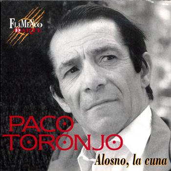 Paco Toronjo - Alosno, la Cuna