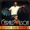 Gerald Wilson - Classic Jazz Masters