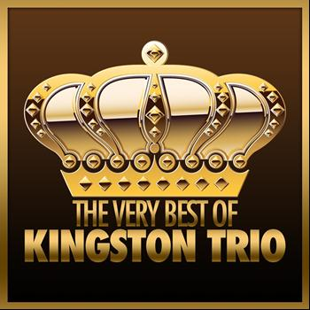 The Kingston Trio - The Very Best of Kingston Trio