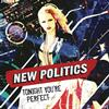 New Politics - Tonight You're Perfect