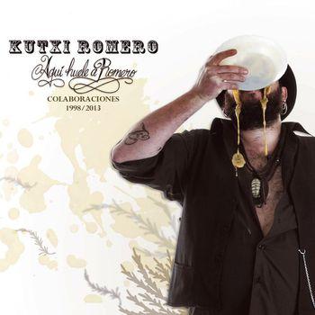 Kutxi Romero - Aquí huele a romero