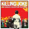 Killing Joke - Singles Collection 1979 - 2012 (Rarities)
