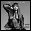 Kelly Rowland - Talk A Good Game (Explicit)