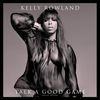 Kelly Rowland - Talk A Good Game (Deluxe Version)