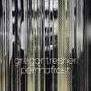 Gregor Tresher - Permafrost
