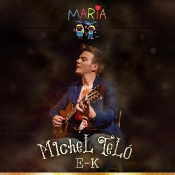Michel Teló - Maria (Versões de E - K)