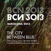 Els Amics De Les Arts - The City Between Blue and Blue