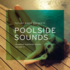 Various Artists - Future Disco Presents: Poolside Sounds, Vol. 2