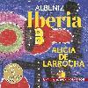 Alicia de Larrocha - Albeniz: Iberia (Les indispensables de Diapason)