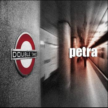 Petra - Double Take