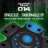 Space DJZ - Tabernacle EP