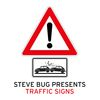 Steve Bug - presents Traffic Signs