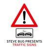 Steve Bug - presents Traffic Signs