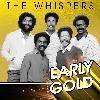The Whispers - Early Gold