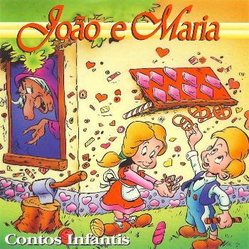 Diga-me um conto de fadas - João e Maria