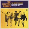 The Electric Prunes - Too Much To Dream - Original Group Recordings: Reprise 1966-1967