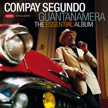 Compay Segundo - Guantanamera - The Essential Album