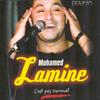 Mohamed Lamine - C'est pas normal