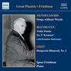 Ignaz Friedman - Mendelssohn: Songs Without Words (Friedman) (1930-1931)
