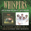 The Whispers - Love Is Where You Find It/ Love For Love