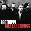 Egotrippi - Mestaripiirros