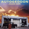 Julian Cope - Autogeddon