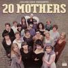Julian Cope - 20 Mothers