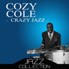 Cozy Cole - Crazy Jazz