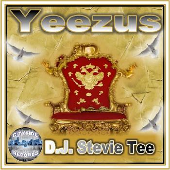 D.J. Stevie Tee - Yeezus