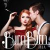 Tyla - Burn Burn