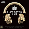 Various Artists - Superstar DJs - Ministry of Sound