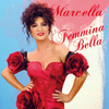 Marcella Bella - Femmina bella (Radio version)