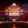 The Big Bang - Fluctuaciones Cuanticas