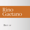 Rino Gaetano - Best of Rino Gaetano