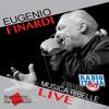 Eugenio Finardi - Musica ribelle live