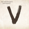 The Virginmarys - King of Conflict (Stripped)