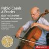 Pablo Casals - Bach, Beethoven, Mozart & Schumann(Les indispensables de Diapason)