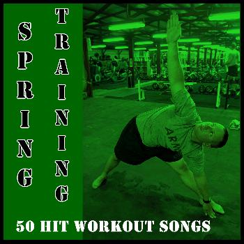 Ultimate Tribute Stars - Spring Training: 50 Hit Workout Songs