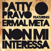 Patty Pravo - Non mi interessa (feat. Ermal Meta)