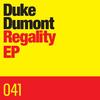 Duke Dumont - Regality EP