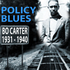 Bo Carter - Policy Blues: Bo Carter 1931 - 1940